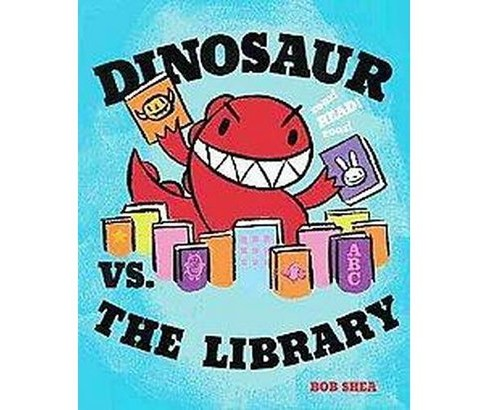 Dinosaur Vs. the Library (School And Library) (Bob Shea) - image 1 of 1
