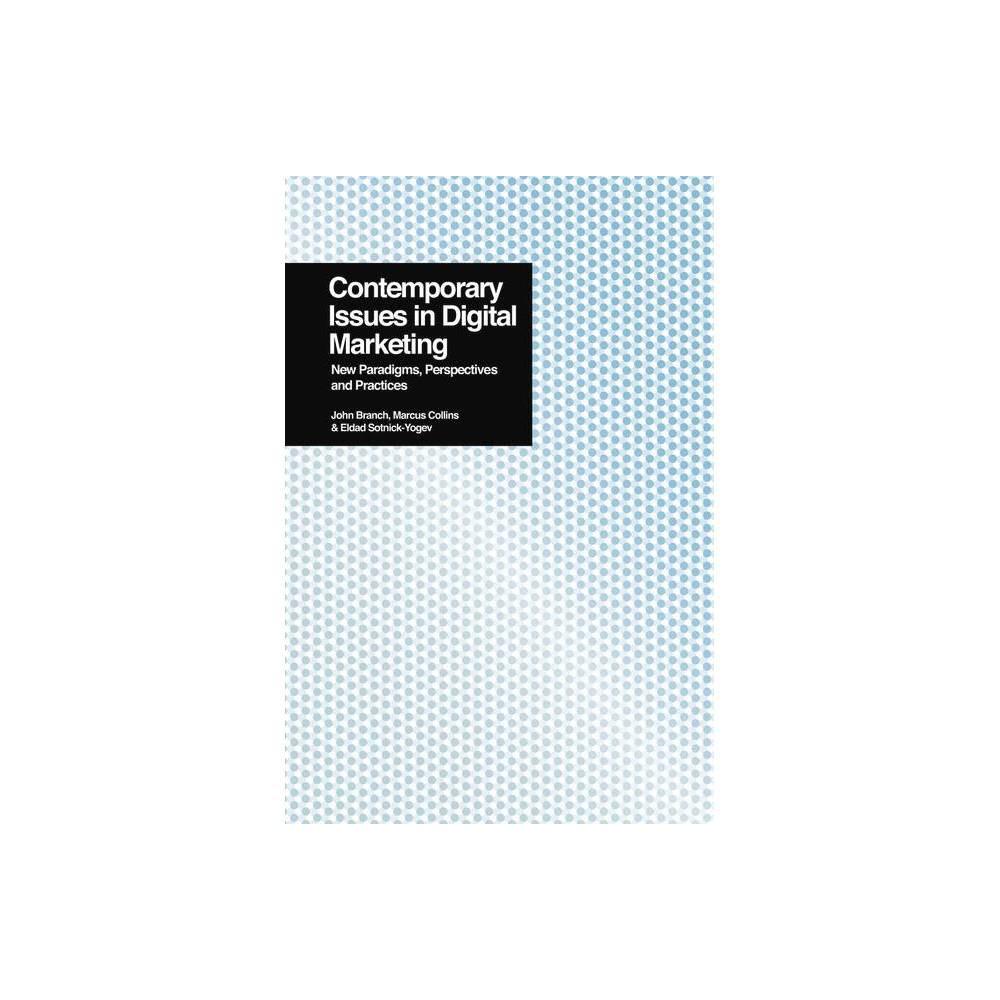 Contemporary Issues In Digital Marketing By Eldad Sotnick Yogev Paperback