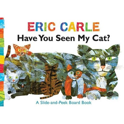 Have You Seen My Cat? - (World of Eric Carle) by  Eric Carle (Board Book)