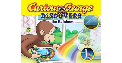 Curious George Discovers the Rainbow ( Curious George Discovers) (Paperback) by by H. A. Rey - image 1 of 1