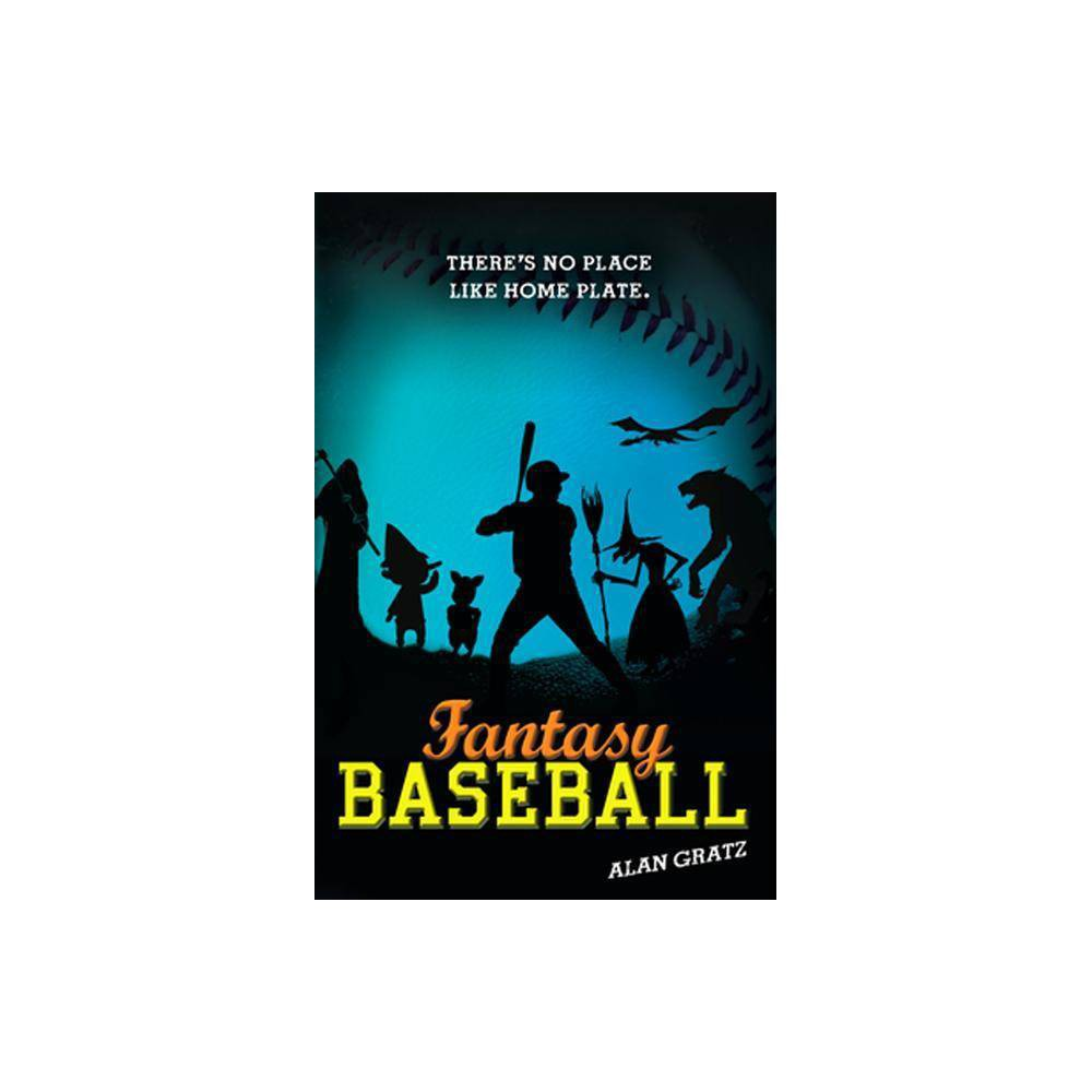 Fantasy Baseball By Alan M Gratz Paperback