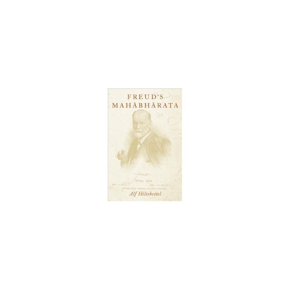 Freud's Mahabharata - by Alf Hiltebeitel (Hardcover)