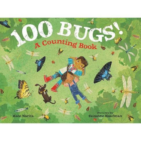 100 Bugs! - by  Kate Narita (Hardcover) - image 1 of 1