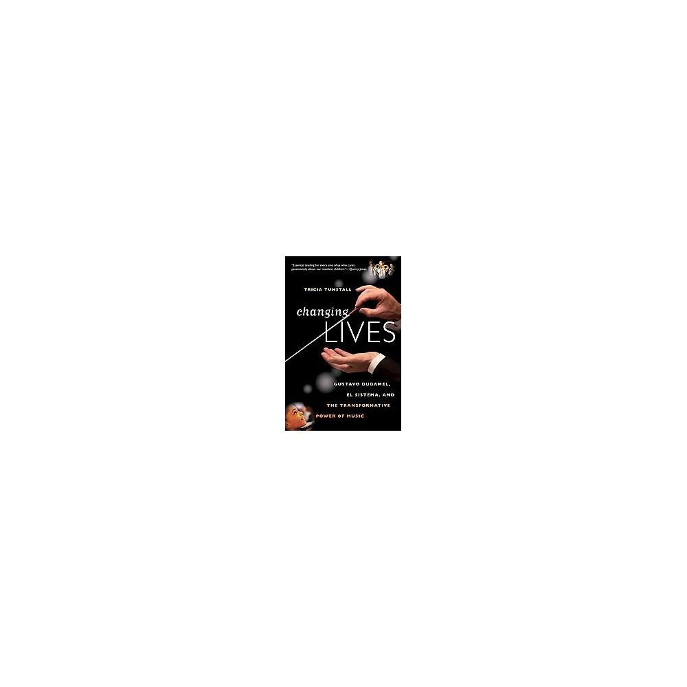 Changing Lives (Reprint) (Paperback)