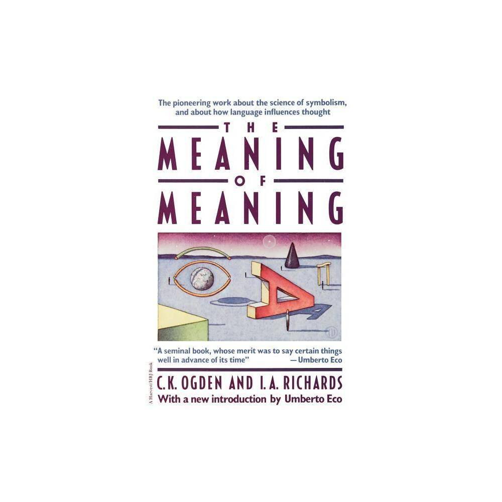 Meaning Of Meaning By C K Ogden I A Richards Paperback