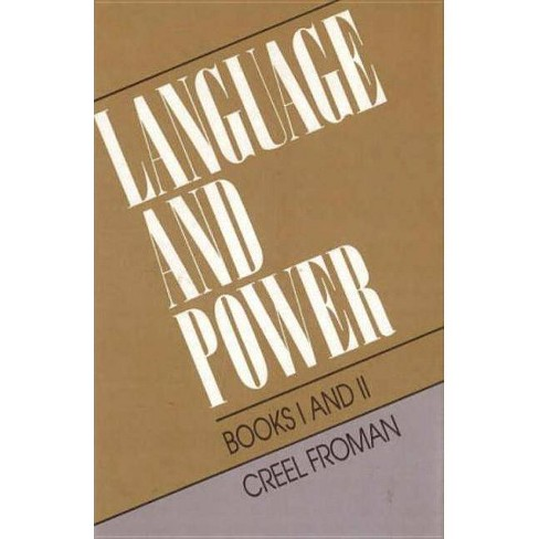 Language & Power Books 1& 2 - by  Creel Froman (Hardcover) - image 1 of 1