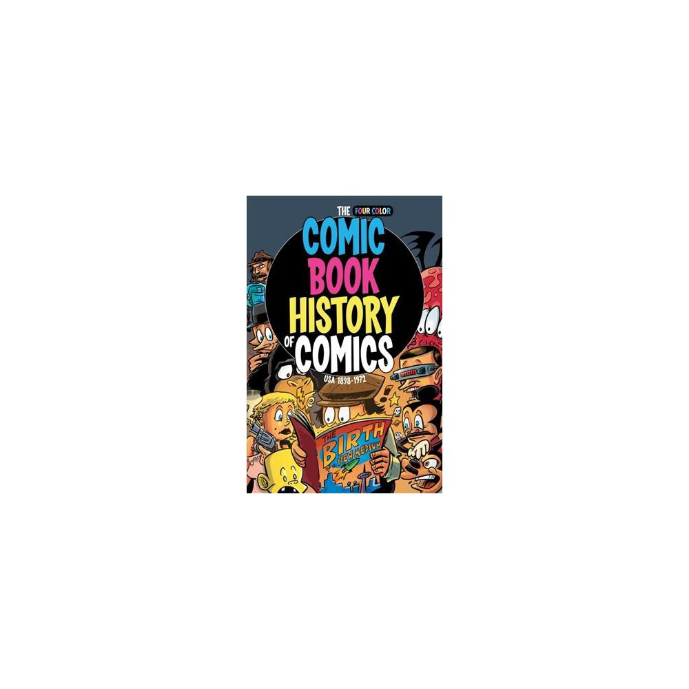 Comic Book History of Comics (Paperback) (Fred Van Lente & Ryan Dunlavey)
