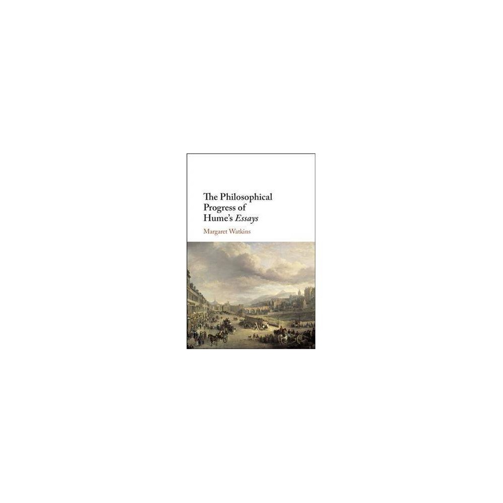 Philosophical Progress of Hume's Essays - by Margaret Watkins (Hardcover)