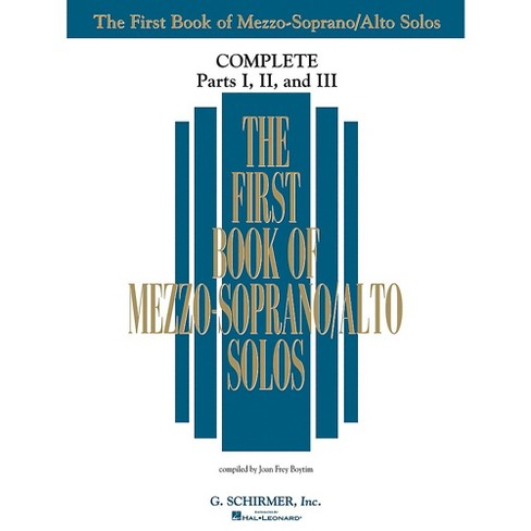 G. Schirmer The First Book Of Mezzo-Soprano/Alto Solos Complete Parts 1, 2 and 3 - image 1 of 1