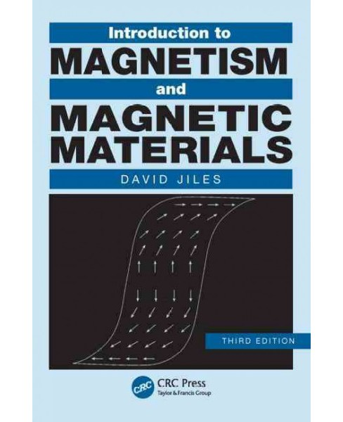 Introduction to Magnetism and Magnetic Materials (Revised) (Paperback) (David Jiles) - image 1 of 1
