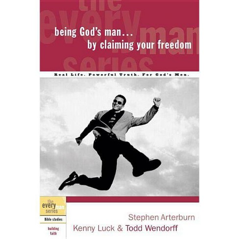 Being God's Man by Claiming Your Freedom - (Every Man) (Paperback) - image 1 of 1