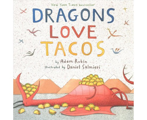 Dragons Love Tacos : The Definitive Collection -  by Adam Rubin (School And Library) - image 1 of 1