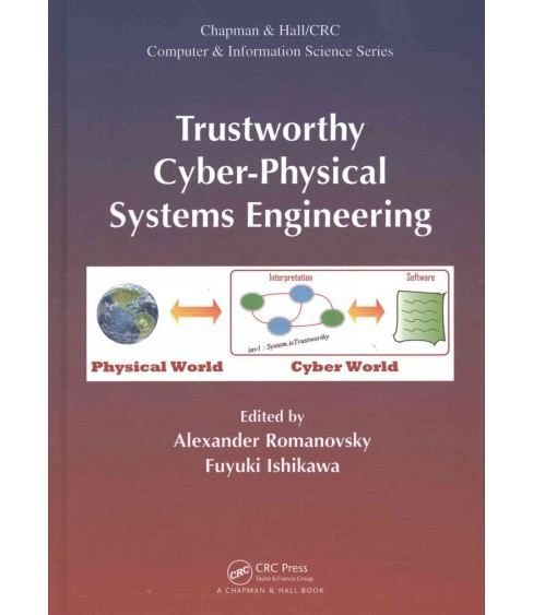 Trustworthy Cyber-Physical Systems Engineering (Hardcover) - image 1 of 1