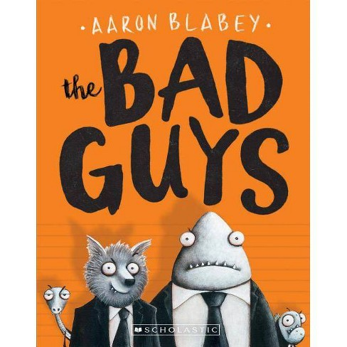 Bad Guys (Paperback) (Aaron Blabey) - image 1 of 1