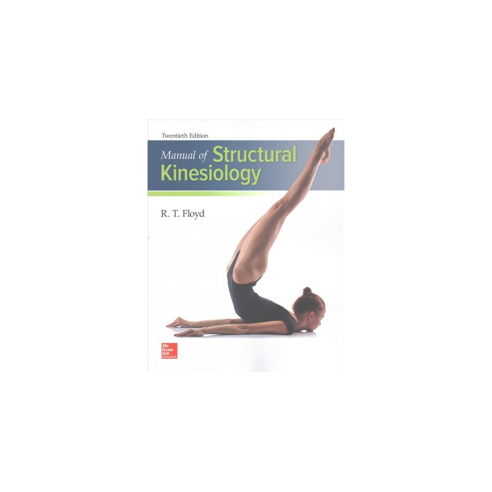 Manual of Structural Kinesiology (Paperback) (R. T. Floyd & Clem Thompson)