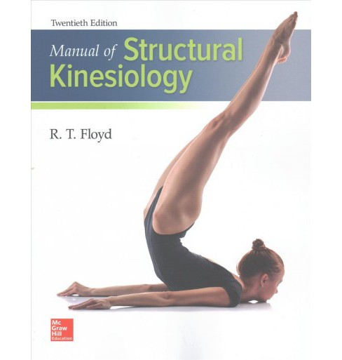 Manual of Structural Kinesiology (Paperback) (R. T. Floyd & Clem Thompson) - image 1 of 1