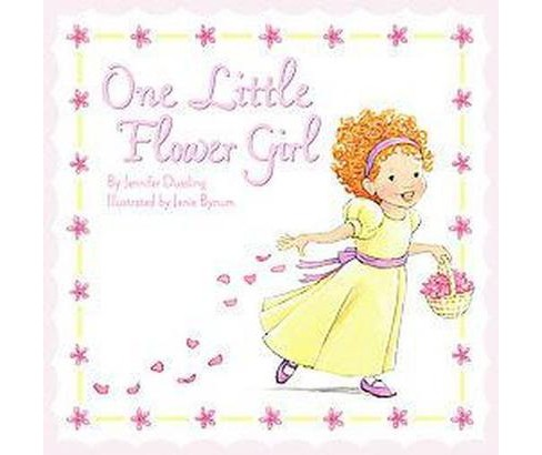 One Little Flower Girl (School And Library) (Jennifer Dussling) - image 1 of 1