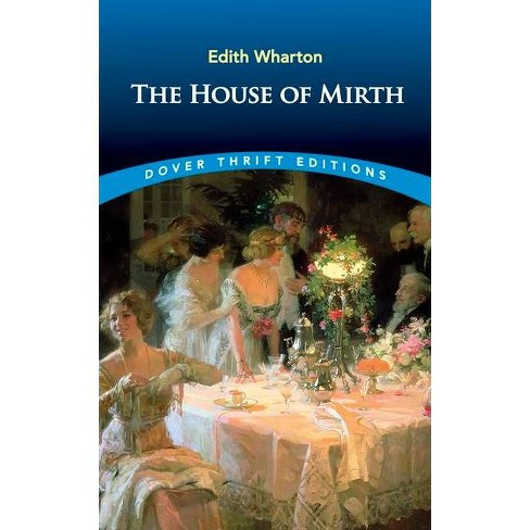 The House of Mirth - (Dover Thrift Editions) by  Edith Wharton (Paperback) - image 1 of 1