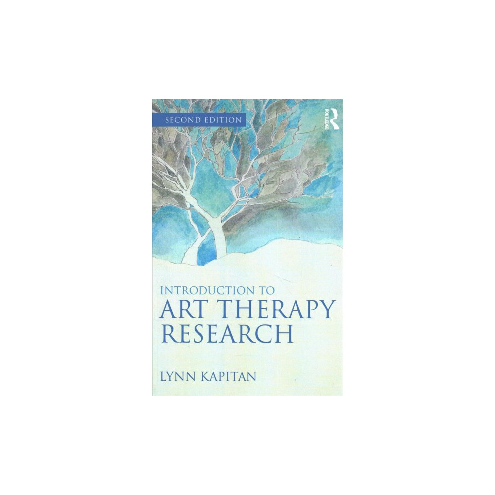 Introduction to Art Therapy Research (Paperback) (Lynn Kapitan)