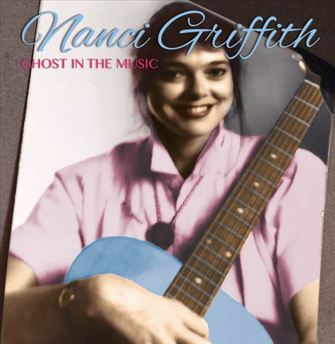 Nanci griffith - Ghost in the music (CD) - image 1 of 1