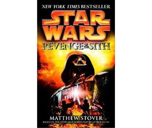Star Wars Revenge Of The Sith (Reprint) (Paperback) (Matthew Woodring Stover) - image 1 of 1