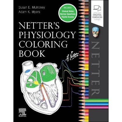 Netter's Physiology Coloring Book - By Susan Mulroney & Adam Myers  (Paperback) : Target