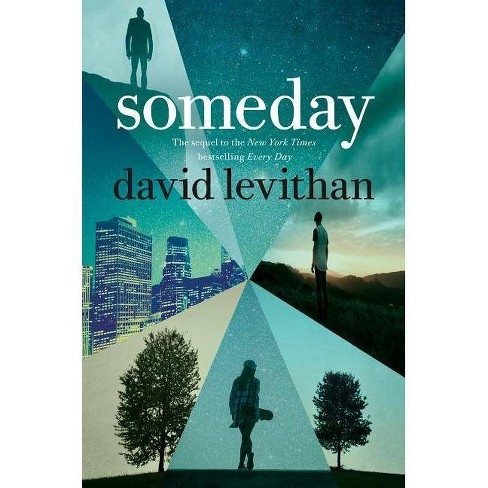 Someday - by  David Levithan (Paperback) - image 1 of 1