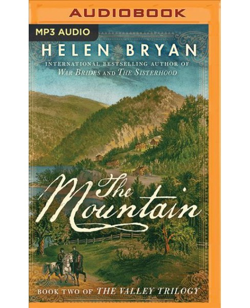 Mountain -  (Valley Trilogy) by Helen Bryan (MP3-CD) - image 1 of 1