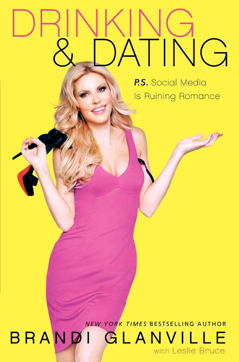 Drinking and Dating (Hardcover) by Brandi Glanville - image 1 of 1