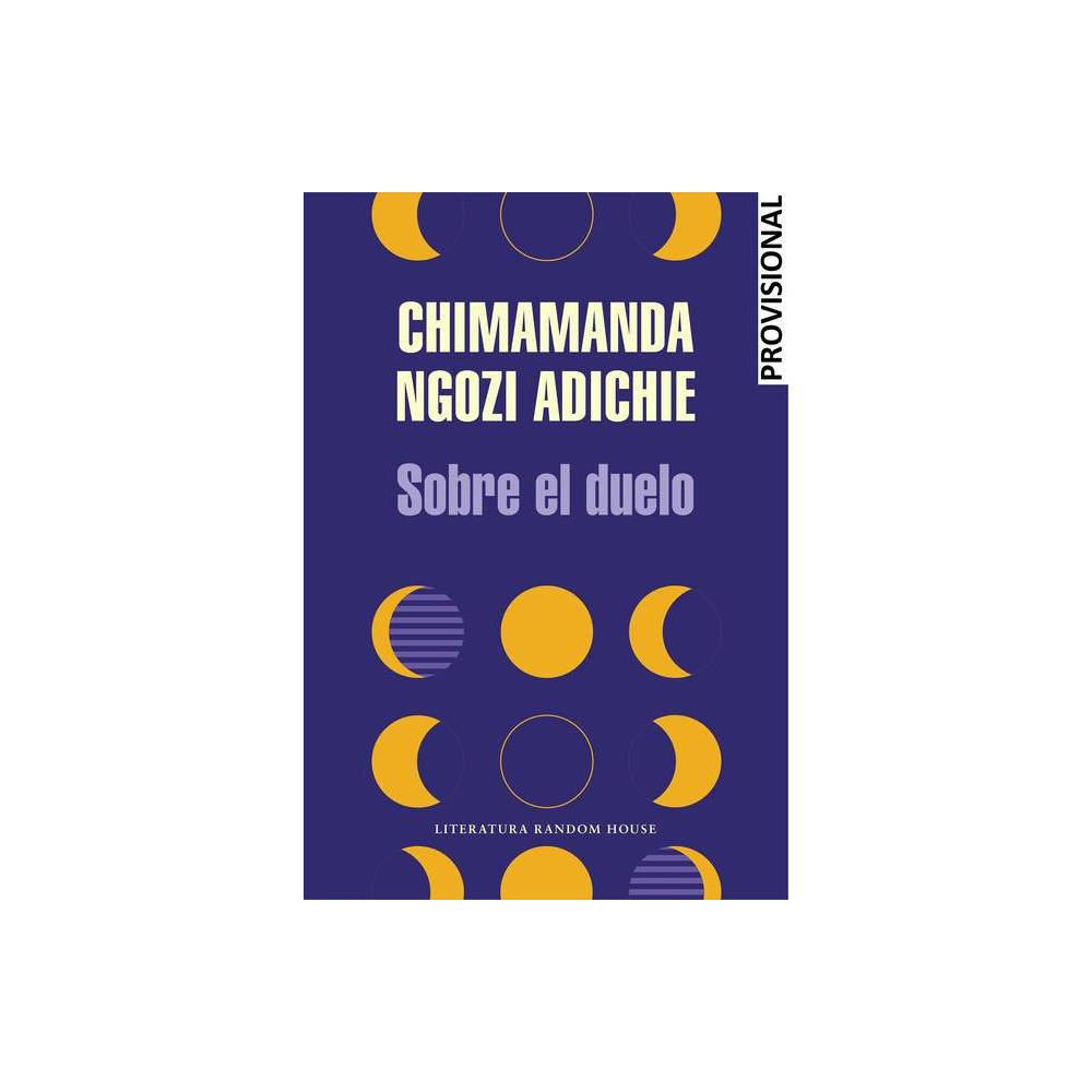 Sobre El Duelo By Chimamanda Ngozi Adichie Paperback