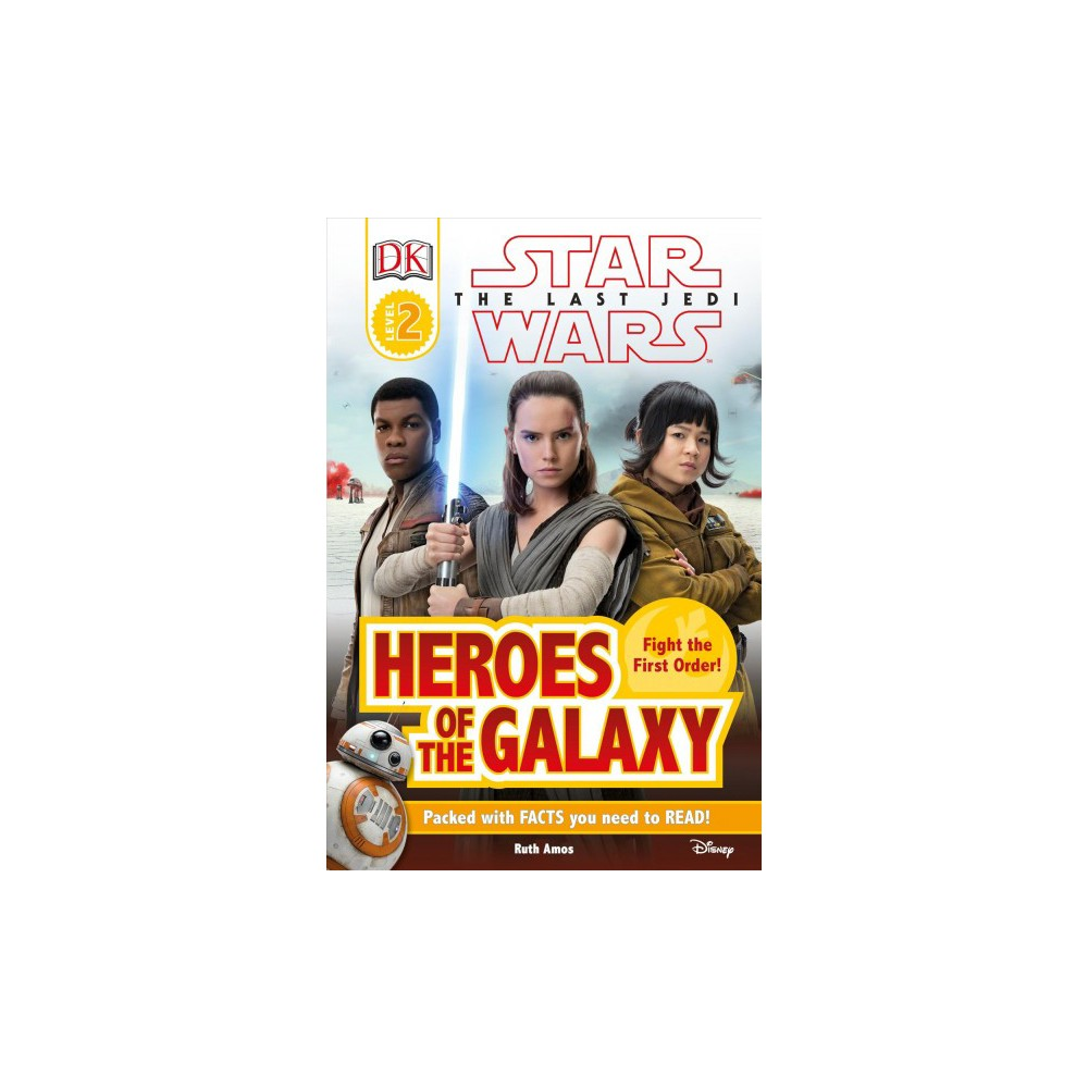 Heroes of the Galaxy - (DK Readers. Star Wars) by Ruth Amos (Hardcover)