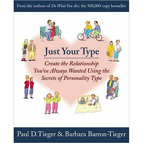 Just Your Type - by  Barbara Barron & Paul D Tieger (Paperback) - image 1 of 1