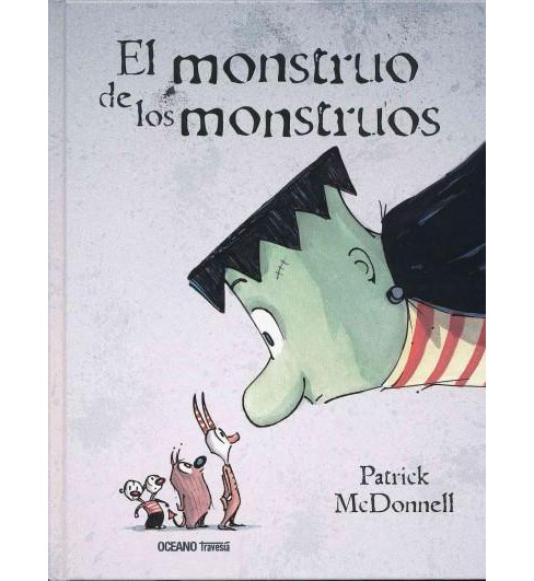 El monstruo de los monstrous / The Monster of Monsters (Hardcover) (Patrick McDonnell) - image 1 of 1