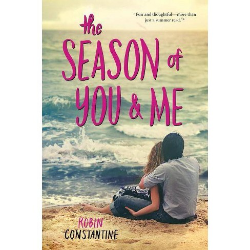 The Season of You & Me - by  Robin Constantine (Paperback) - image 1 of 1