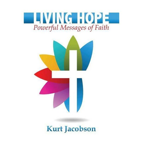 Living Hope - by  Kurt Jacobson (Paperback) - image 1 of 1