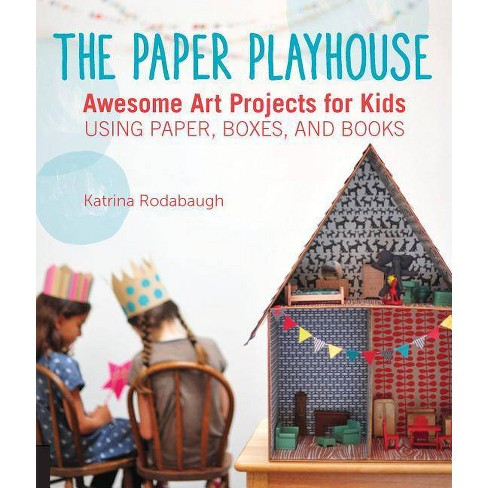 The Paper Playhouse - by  Katrina Rodabaugh (Paperback) - image 1 of 1