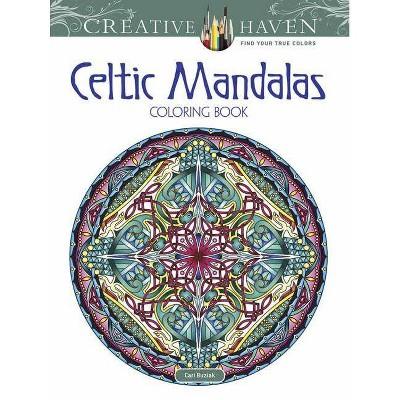 Creative Haven Celtic Mandalas Coloring Book - (Adult Coloring) by  Cari Buziak (Paperback)