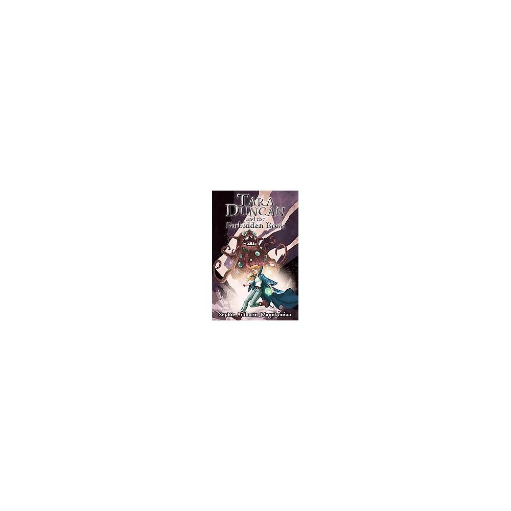 Tara Duncan and the Forbidden Book (Reprint) (Paperback) (Sophie Audouin-mamikonian)