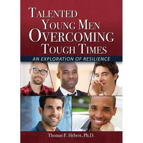 Talented Young Men Overcoming Tough Times - by  Thomas Hebert (Paperback) - image 1 of 1