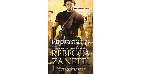 Mercury Striking (Paperback) (Rebecca Zanetti) - image 1 of 1