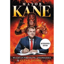 Mayor Kane - by  Glenn Jacobs (Hardcover)