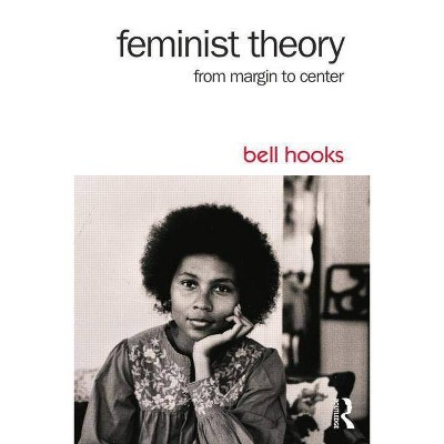 Feminist Theory - 3rd Edition by  Bell Hooks (Paperback)