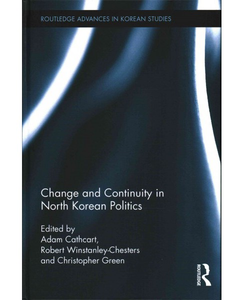 Change and Continuity in North Korean Politics (Hardcover) - image 1 of 1