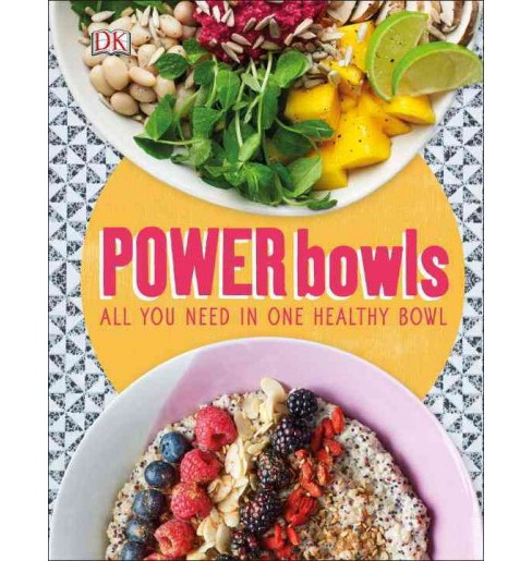 Super-healthy Power Bowls (Hardcover) - image 1 of 1