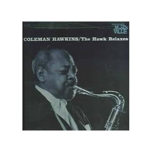 Coleman Hawkins - Hawk Relaxes (CD) - image 1 of 1