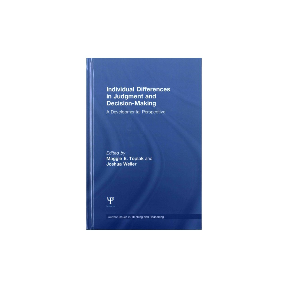 Individual Differences in Judgement and Decision-making : A Developmental Perspective (Hardcover)