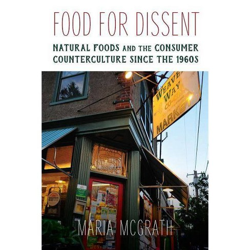 Food for Dissent - by  Maria McGrath (Paperback) - image 1 of 1