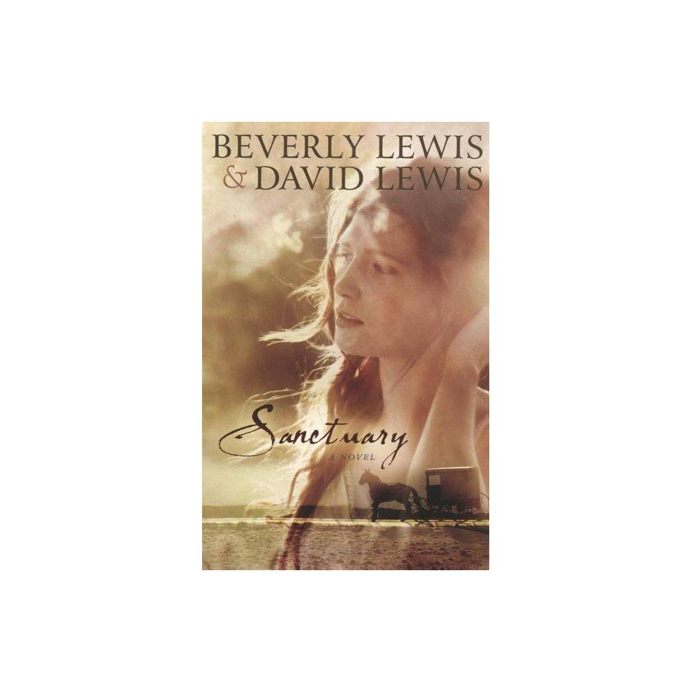 Sanctuary By David Lewis Beverly Lewis Paperback