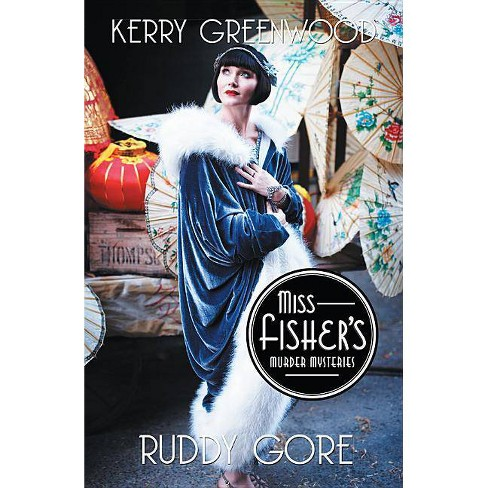 Ruddy Gore - (Miss Fisher's Murder Mysteries) by  Kerry Greenwood (Paperback) - image 1 of 1