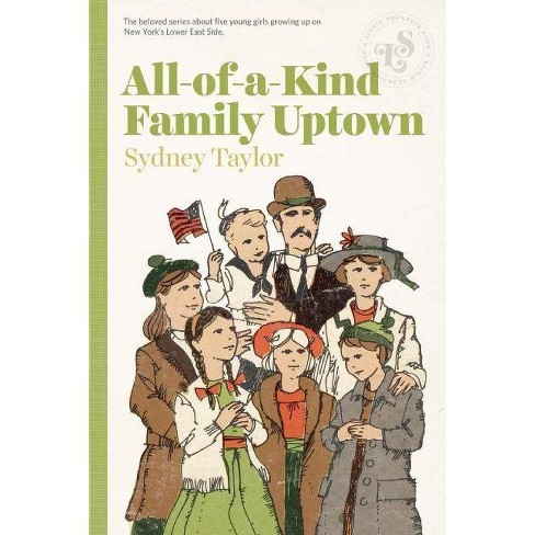 All-Of-A-Kind Family Uptown - by  Sydney Taylor (Paperback) - image 1 of 1